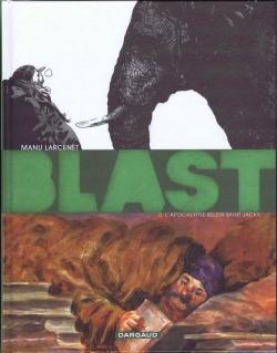 Couverture Blast, tome 2  : L'apocalypse selon Saint Jacky