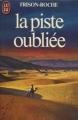 Couverture Bivouacs sous la lune, tome 1 : La piste oubliée Editions J'ai Lu 1984