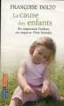Couverture La cause des enfants Editions Pocket (Evolution) 2009