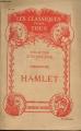 Couverture Hamlet Editions Hatier (Les Classiques pour tous - Etrangère) 1947