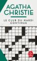 Couverture Miss Marple, recueil de nouvelles, tome 2 : Le club du mardi continue Editions Le Livre de Poche 1997