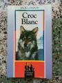 Couverture Croc-Blanc / Croc Blanc Editions JC Lattès 1992