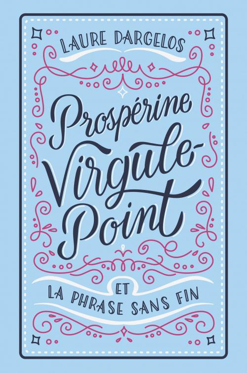 Couverture Prospérine Virgule-Point et la Phrase sans fin