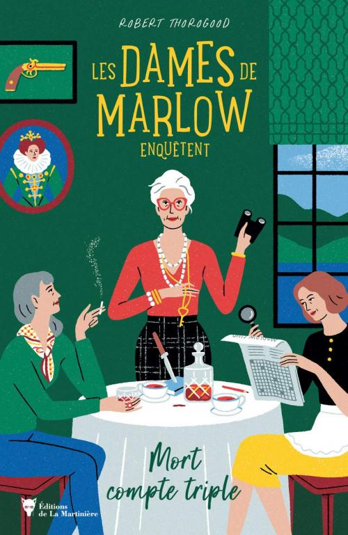 Couverture Les dames de Marlow enquêtent, tome 1 : Mort compte triple