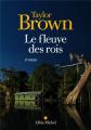 Couverture Le fleuve des rois  Editions Albin Michel (Terres d'Amérique) 2021