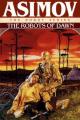 Couverture Le cycle des robots, tome 5 : Les robots de l'aube Editions Spectra 1994