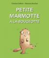 Couverture Petite marmotte a la bougeotte Editions L'École des loisirs (Kaléidoscope) 2021