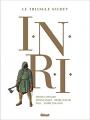 Couverture Le Triangle Secret  - I.N.R.I, intégrale Editions Glénat 2021