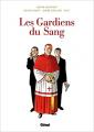 Couverture Le triangle secret : Les gardiens du sang, intégrale Editions Glénat 2015