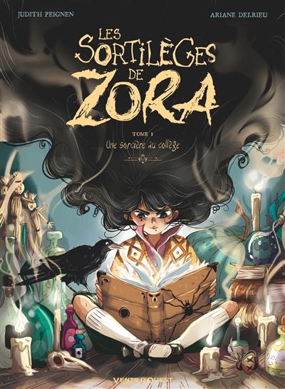 Couverture Les sortilèges de Zora, tome 1 : Une sorcière au collège