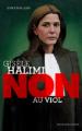 Couverture Gisèle Halimi : Non au viol Editions Actes Sud (Junior - Ceux qui ont dit non) 2021