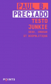 Couverture Testo junkie Editions Points (Document) 2021