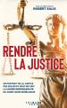 Couverture Rendre la justice Editions Calmann-Lévy (Documents, Actualités, Société) 2021