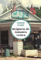 Couverture Whistle Stop Café, tome 1 : Beignets de tomates vertes Editions Cherche Midi (Ailleurs) 2021