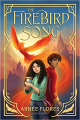 Couverture The Firebird Song Editions Bloomsbury (Children's Books) 2021