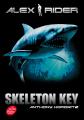 Couverture Alex Rider, tome 03 : Skeleton Key : L'île de tous les dangers / Skeleton Key Editions Le Livre de Poche 2007