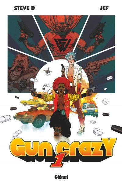 Couverture Gun crazy, tome 1