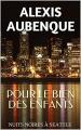 Couverture Nuits noires à Seattle, tome 2 : Pour le bien des enfants Editions Calmann-Lévy (Thriller) 2013