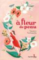 Couverture À fleur de peau Editions Guy Saint-Jean 2018