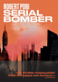 Couverture Serial bomber Editions Les arènes 2021