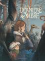 Couverture La Dernière Ombre, tome 1 Editions Glénat 2021