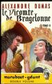 Couverture Le Vicomte de Bragelonne (3 tomes), tome 2 Editions Marabout (Géant) 1969