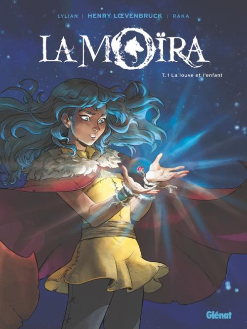 Couverture La Moïra (BD), tome 1 : La Louve et L'Enfant