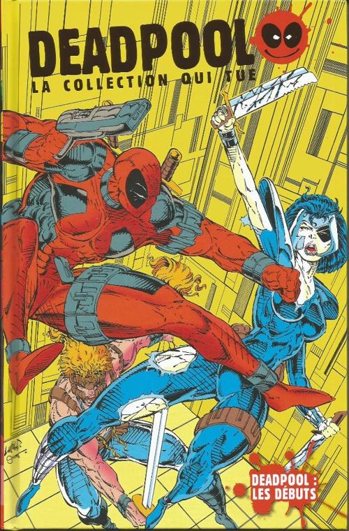 Couverture Deadpool, La collection qui tue, tome 01 : Deadpool : Les débuts