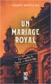 Couverture Sparks et Bainbridge, tome 2 : Un mariage royal  Editions 10/18 (Grands détectives) 2021