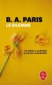 Couverture Le Dilemme Editions Le Livre de Poche 2021
