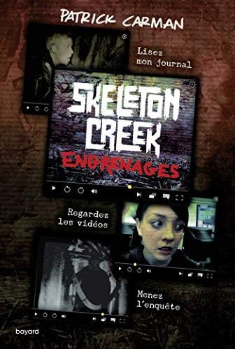 Couverture Skeleton creek, tome 2 : Engrenages