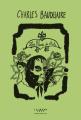 Couverture Les fleurs du mal / Les fleurs du mal et autres poèmes Editions Calmann-Lévy 2021