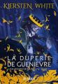 Couverture L'Ascension de Camelot, tome 1 : La Duperie de Guenièvre Editions de Saxus (Fantasy) 2021