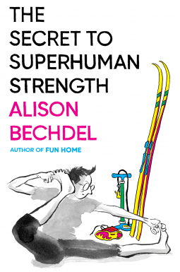 Couverture The Secret to Superhuman Strength