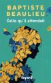 Couverture Celle qu'il attendait Editions Fayard 2021