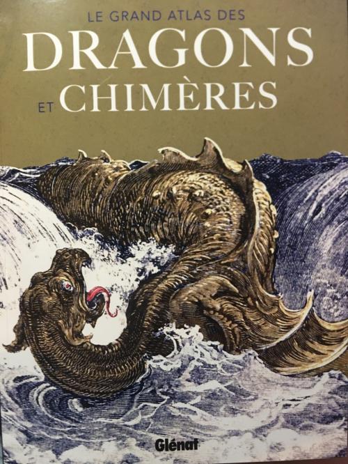 Couverture Le grand atlas des dragons et chimères