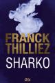 Couverture Franck Sharko & Lucie Hennebelle, tome 6 : Sharko Editions 12-21 2017