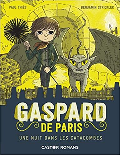 Couverture Gaspard de Paris, tome 3 : Une nuit dans les catacombes