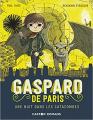 Couverture Gaspard de Paris, tome 3 : Une nuit dans les catacombes Editions Flammarion (Père Castor) 2021