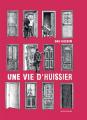 Couverture Une vie d'huissier Editions Actes Sud (BD) 2021