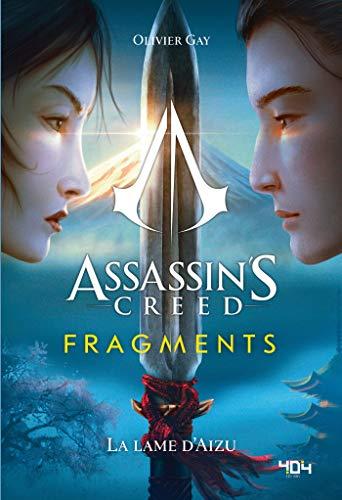 Couverture Assassin's Creed: Fragments : La Lame d'Aizu