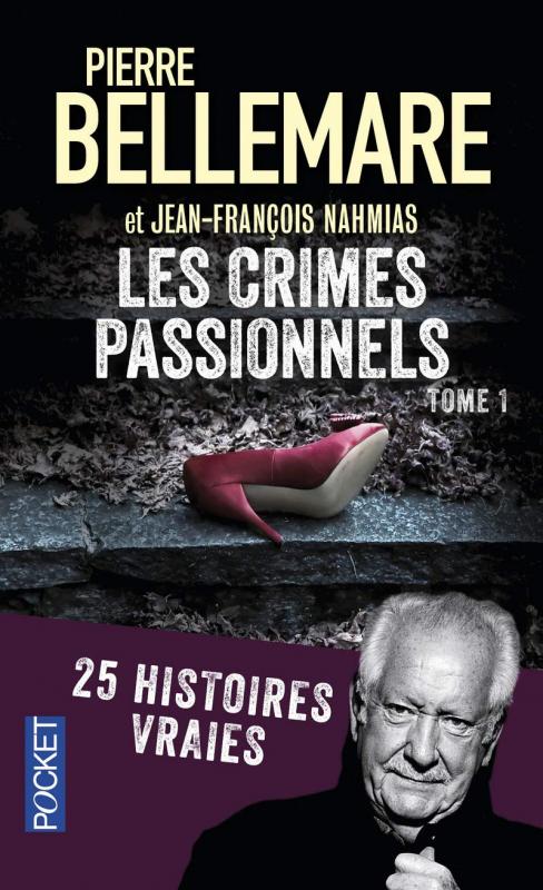 Couverture Les crimes passionnels, tome 1 : 50 histoires vraies
