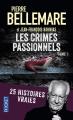 Couverture Les crimes passionnels, tome 1 : 50 histoires vraies Editions Pocket 2006