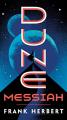 Couverture Le cycle de Dune (6 tomes), tome 2 : Le messie de Dune Editions Ace Books 2019