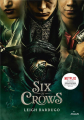 Couverture Six of Crows, tome 1 Editions Milan (Jeunesse) 2021
