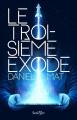 Couverture Le troisième exode Editions Scrineo 2021