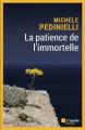 Couverture La patience de l'immortelle Editions De l'aube (Noire) 2021
