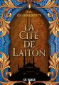 Couverture Daevabad, tome 1 : La Cité de Laiton Editions de Saxus (reliée) 2021