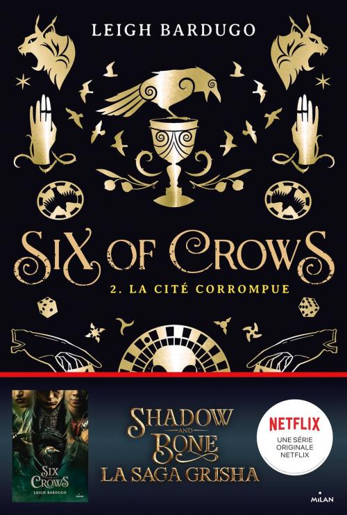 Couverture Six of Crows, tome 2 : La cité corrompue