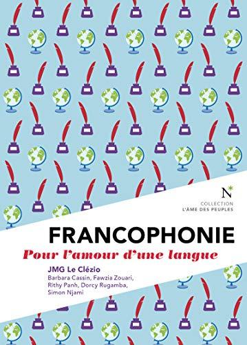 Couverture Francophonie, pour l'amour d'une langue